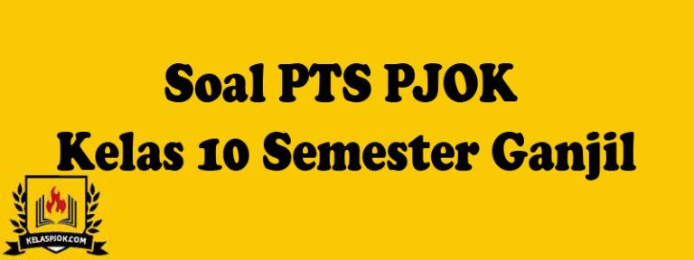 Soal PTS PJOK Kelas 10 Semester Ganjil