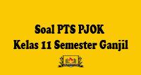 Soal PTS PJOK Kelas 11 Semester Ganjil